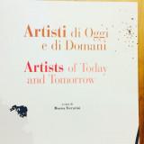 """"""" Artisti di Oggi e di Domani """""""