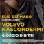 """Proiezione gratuita del film """"Volevo nascondermi"""", di Giorgio Diritti"""